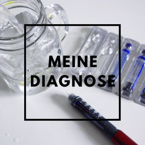 Meine Diagnose